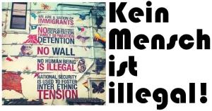 Kein Mensch ist illegal!